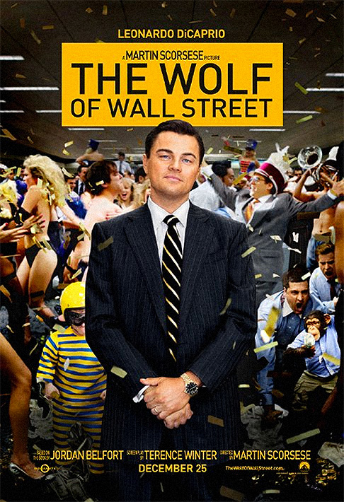 The Wolf of Wall Street (2013). Poster.